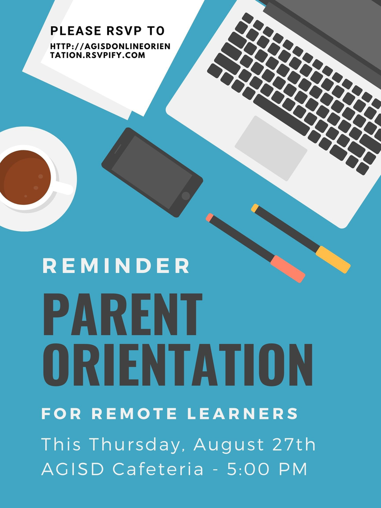 Reminder of remote learning parent orientation
